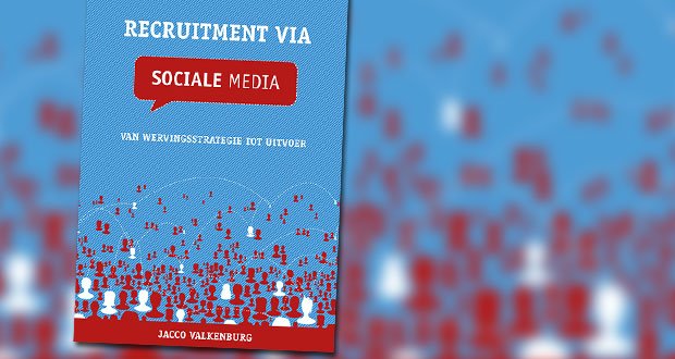 Recruitment via sociale media Jacco Valkenburg