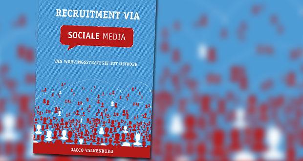 Recruitment via sociale media Jacco Valkenburg